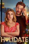 Holidate Movie Streaming Online Watch on Netflix