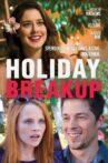 Holiday Breakup Movie Streaming Online Watch on Tubi