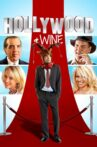Hollywood & Wine Movie Streaming Online Watch on Tubi