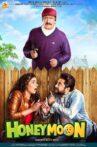 Honeymoon Movie Streaming Online Watch on Amazon, MX Player, Zee5