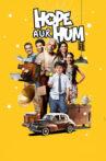 Hope Aur Hum Movie Streaming Online Watch on Netflix