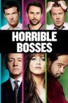 Horrible Bosses Movie Streaming Online Watch on Amazon, Hungama, Netflix