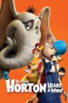 Horton Hears a Who! Movie Streaming Online Watch on Disney Plus Hotstar, Google Play, Youtube, iTunes