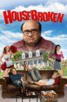 House Broken Movie Streaming Online Watch on Tubi