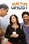 Hum Tum Aur Ghost Movie Streaming Online Watch on Amazon, Shemaroo Me, Voot