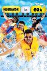 Husbands in Goa Movie Streaming Online Watch on MX Player, Netflix , Sun NXT