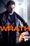 I Am Wrath Movie Streaming Online Watch on Netflix , Tubi