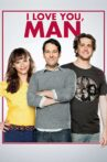 I Love You, Man Movie Streaming Online Watch on iTunes