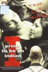 I Proud to Be an Indian Movie Streaming Online Watch on MX Player, Shemaroo Me, Zee5
