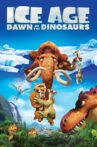 Ice Age: Dawn of the Dinosaurs Movie Streaming Online Watch on Disney Plus Hotstar, Google Play, Youtube, iTunes
