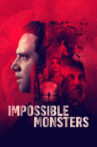 Impossible Monsters Movie Streaming Online Watch on Tubi
