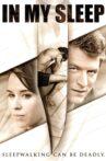 In My Sleep Movie Streaming Online Watch on Tubi