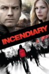 Incendiary Movie Streaming Online Watch on Tubi