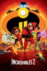 Incredibles 2 Movie Streaming Online Watch on Disney Plus Hotstar, Google Play, Tata Sky , Youtube, iTunes