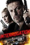 Interrogation Movie Streaming Online Watch on Tubi