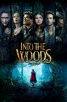 Into the Woods Movie Streaming Online Watch on Disney Plus Hotstar, Google Play, Jio Cinema, Youtube, iTunes