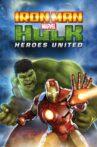 Iron Man & Hulk: Heroes United Movie Streaming Online Watch on Disney Plus Hotstar, Jio Cinema
