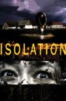 Isolation Movie Streaming Online Watch on Tubi, iTunes