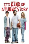 It's Kind of a Funny Story Movie Streaming Online Watch on Netflix , iTunes