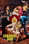 Jabariya Jodi Movie Streaming Online Watch on Zee5