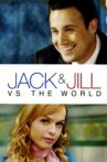 Jack and Jill vs. the World Movie Streaming Online Watch on Tubi