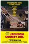 Jackson County Jail Movie Streaming Online Watch on Tubi