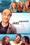 Jake Squared Movie Streaming Online Watch on MX Player, Tubi