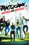 Janoskians: Untold and Untrue Movie Streaming Online Watch on Netflix