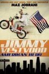 Jimmy Vestvood: Amerikan Hero Movie Streaming Online Watch on Amazon, Google Play, Youtube, iTunes