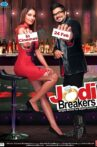 Jodi Breakers Movie Streaming Online Watch on Google Play, Youtube, Zee5