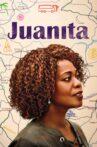 Juanita Movie Streaming Online Watch on Netflix