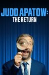 Judd Apatow: The Return Movie Streaming Online Watch on Netflix