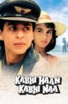 Kabhi Haan Kabhi Naa Movie Streaming Online Watch on Google Play, Netflix , Voot, Youtube, iTunes
