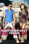 Kambakkht Ishq Movie Streaming Online Watch on ErosNow, Jio Cinema, iTunes