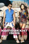 Kambakkht Ishq Movie Streaming Online Watch on ErosNow, Jio Cinema, iTunes