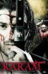 Karam Movie Streaming Online Watch on Amazon, Jio Cinema, Shemaroo Me, Tata Sky , Zee5