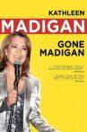Kathleen Madigan: Gone Madigan Movie Streaming Online Watch on Tubi