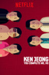 Ken Jeong: You Complete Me, Ho Movie Streaming Online Watch on Netflix