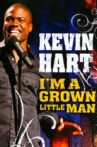 Kevin Hart: I'm a Grown Little Man Movie Streaming Online Watch on Netflix