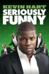 Kevin Hart: Seriously Funny Movie Streaming Online Watch on Netflix