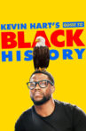 Kevin Hart's Guide to Black History Movie Streaming Online Watch on Netflix