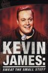 Kevin James: Sweat the Small Stuff Movie Streaming Online Watch on Netflix