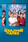 Khajoor Pe Atke Movie Streaming Online Watch on ErosNow, Google Play, Jio Cinema, Youtube