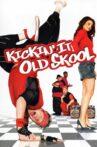 Kickin' It Old Skool Movie Streaming Online Watch on Tubi