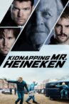 Kidnapping Mr. Heineken Movie Streaming Online Watch on Google Play, Hungama, MX Player, Youtube