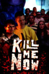 Kill Me Now Movie Streaming Online Watch on Tubi