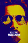 Kill the Messenger Movie Streaming Online Watch on Hungama, Jio Cinema, Tata Sky