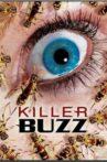 Killer Buzz Movie Streaming Online Watch on Tubi