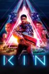 Kin Movie Streaming Online Watch on Google Play, Netflix , Youtube, iTunes