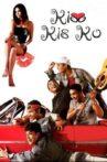 Kiss Kis Ko Movie Streaming Online Watch on ErosNow, Google Play, Jio Cinema, Youtube, Zee5